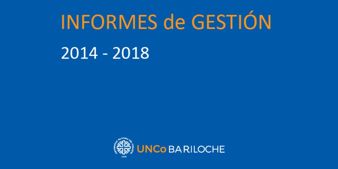 Informes de Gestión 2014 – 2018