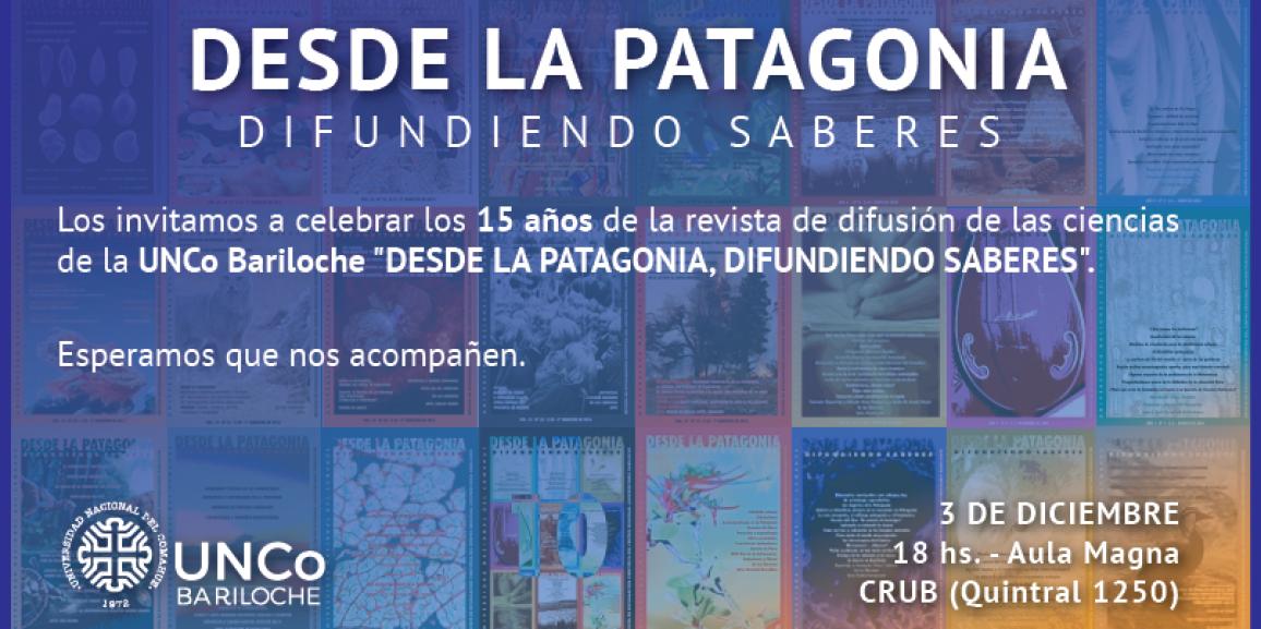 Invitación 15 años de la revista Desde la Patagonia Difundiendo Saberes
