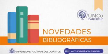Novedades bibliográficas UNCo Bariloche – febrero 2017